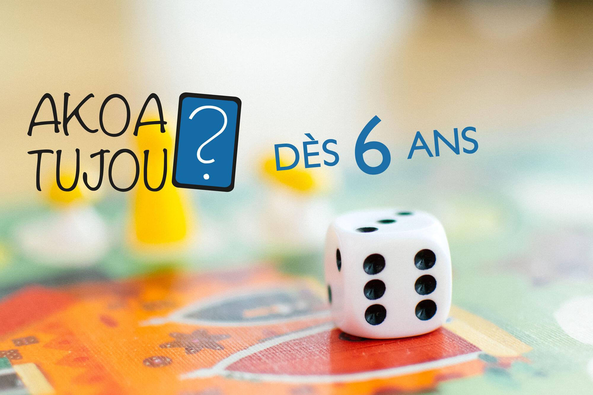 Nos jeux de société dès 6 ans - Jeux pour enfants - Akoa Tujou